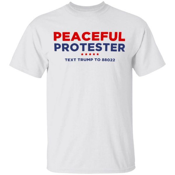 Peaceful Protester T Shirt
