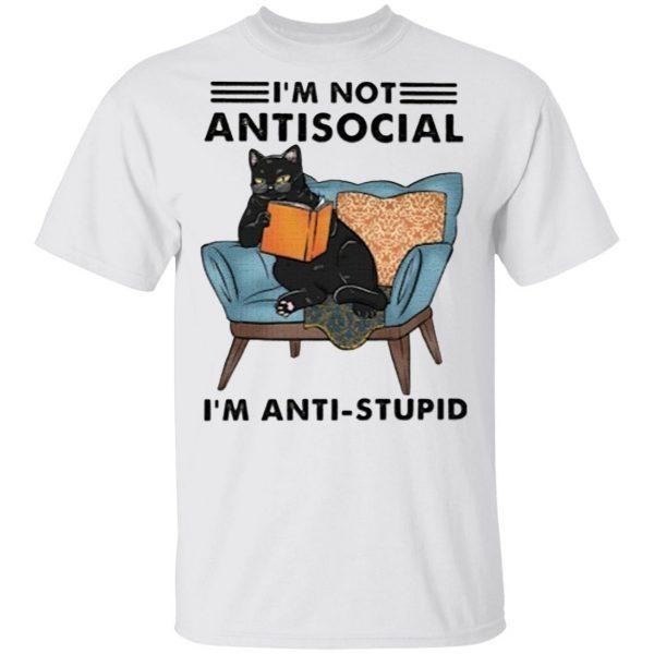 Cat I'm Not Anti-social I'm Anti-stupid Sweater Shirt