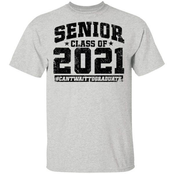 Senior Class Of 2021 Shirt