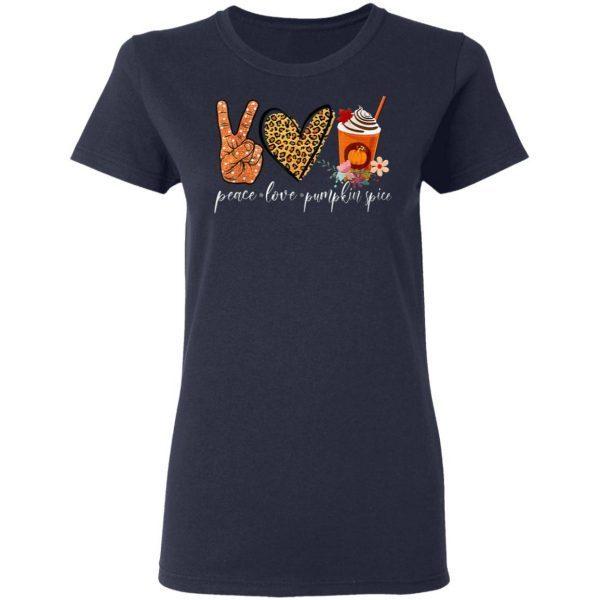 Peace Love Pumpkin Spice Fall Halloween Thanksgiving T-Shirt