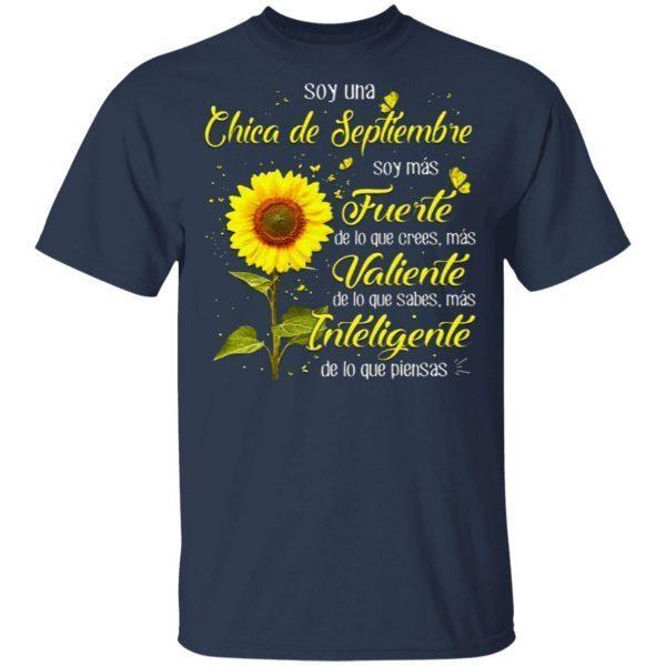 Soy Una Chica De Septiembre Soy Mas Fuerte De Lo Que Crees Mas T Shirt