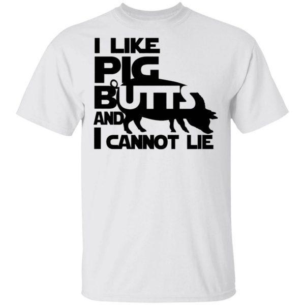 I like pig butts T-Shirt