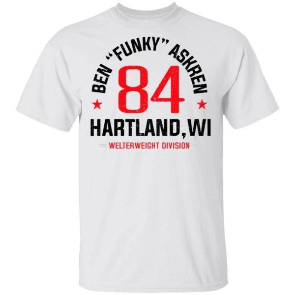 Ben Askren Funky 84 Hartland Welterweight Division T-Shirt