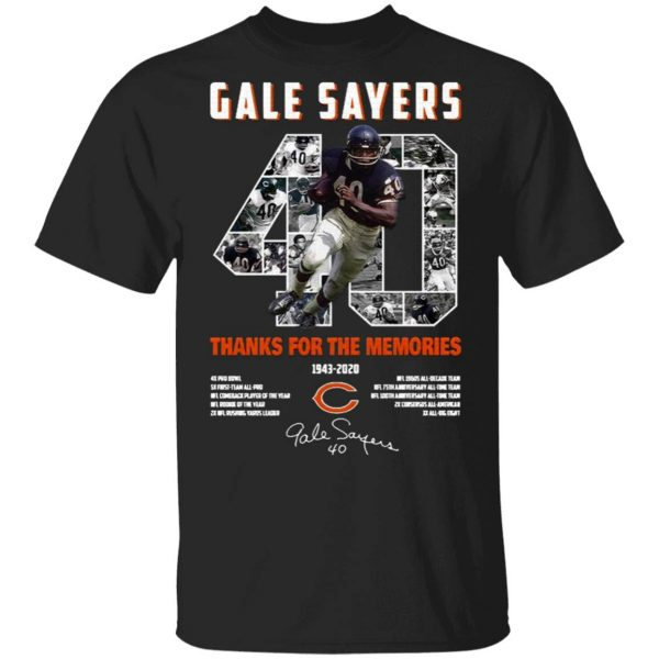 Gale Sayers 40 Thank You For The Memories 1943 2020 Signature T-Shirt
