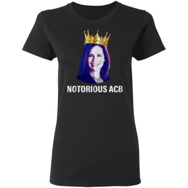 Notorious ACB T-Shirt