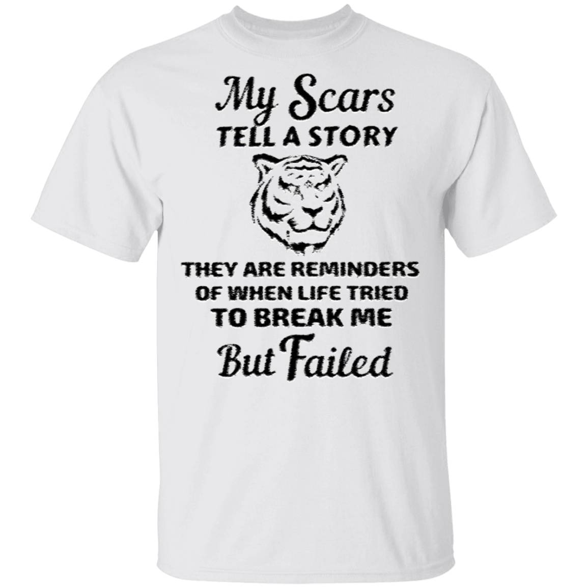 My Scars Tell A Story They Are Reminders T Shirt