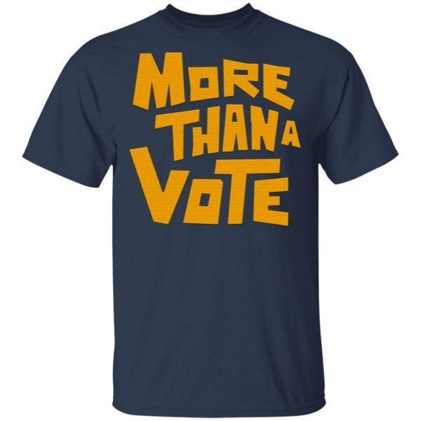 More than a vote T-Shirt
