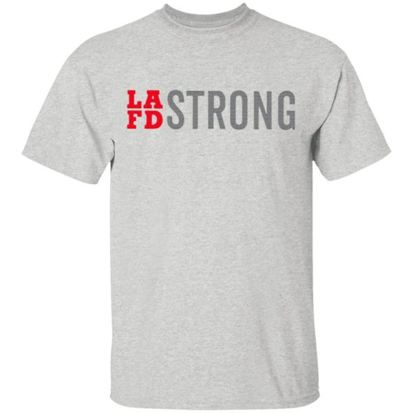 Lafd strong T-Shirt