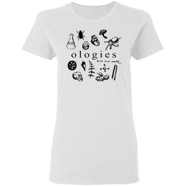 Ologies Merch Ologies Logo With Alie Ward T-Shirt