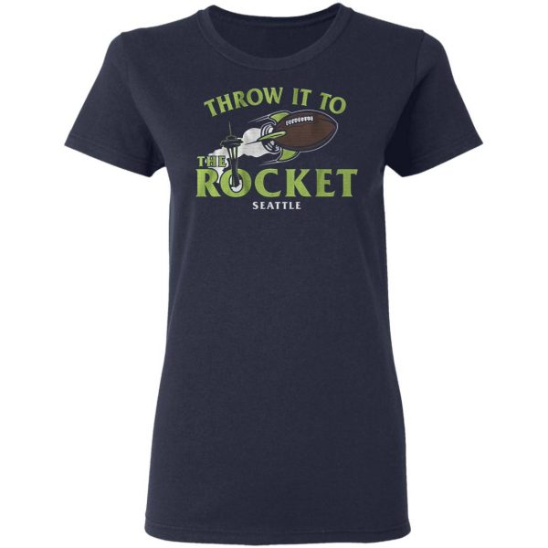 Throw it to the rocket T-Shirt