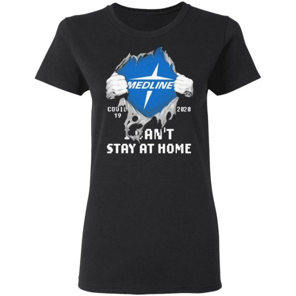 Blood inside me Medline covid 19 2020 i can't stay at home T-Shirt