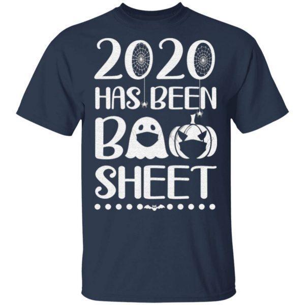 2020 has been boo sheet t shirt