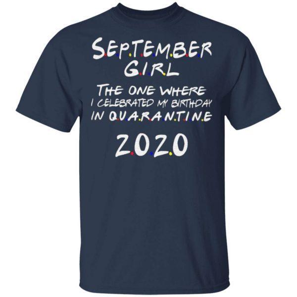 September Girl Celebrated Birthday Quarantine Classic T-Shirt
