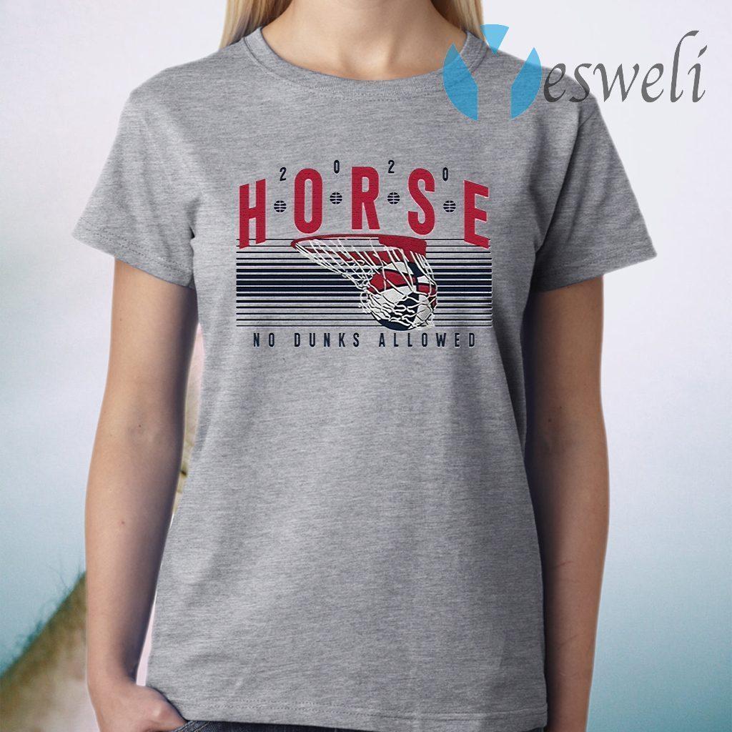 2020 Horse No Dunks Allowed T-Shirt