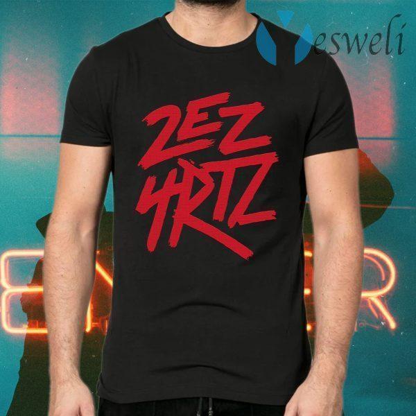 2ez4rtz T-Shirts