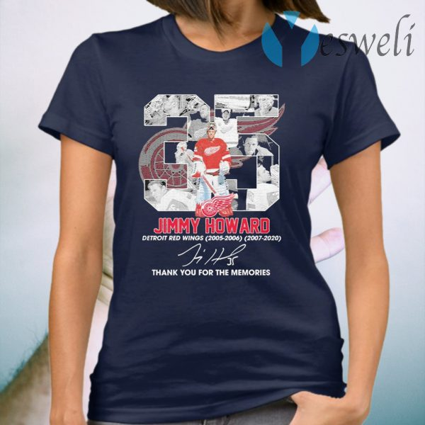 35 Jimmy Howard Detroit Red Wings 2005 2006 2007 2020 thank signature T-Shirt