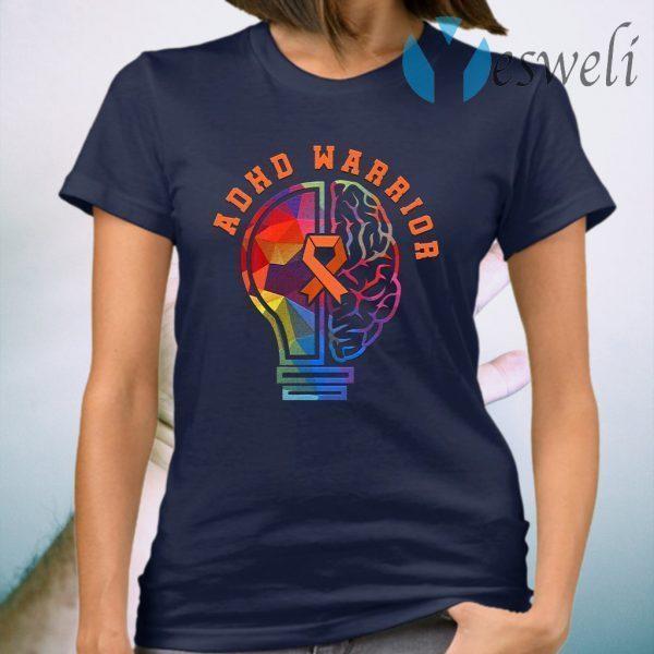 ADHD Fights Attention Deficit Warrior T-Shirt