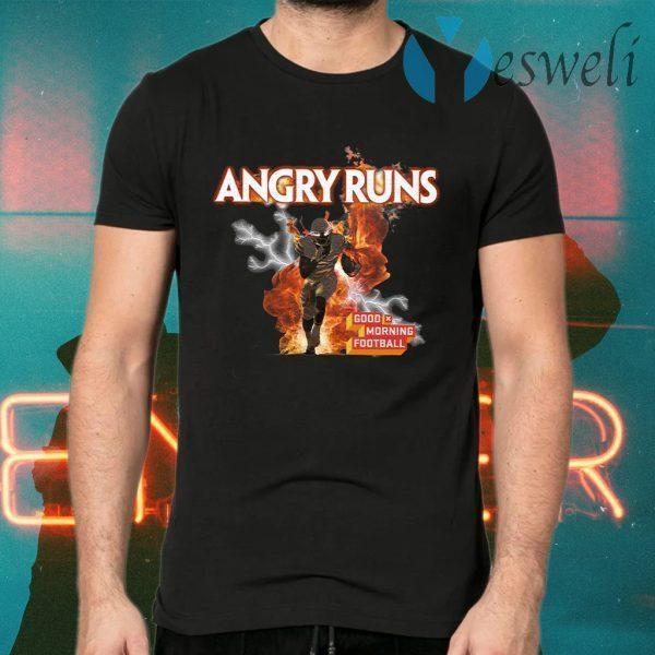Angry Runs Good Morning Football T-Shirts