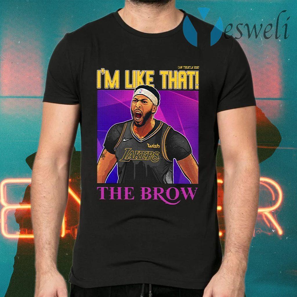 Anthony Davis I'm Like That The Brow T-Shirts