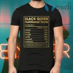 Anti Racism Melanin Girl Black Queen Nutritional Facts T-Shirts