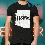 Arizona No Place Like Home T-Shirts