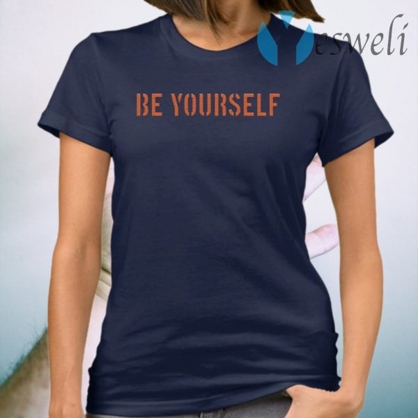 Be Yourself T-Shirt