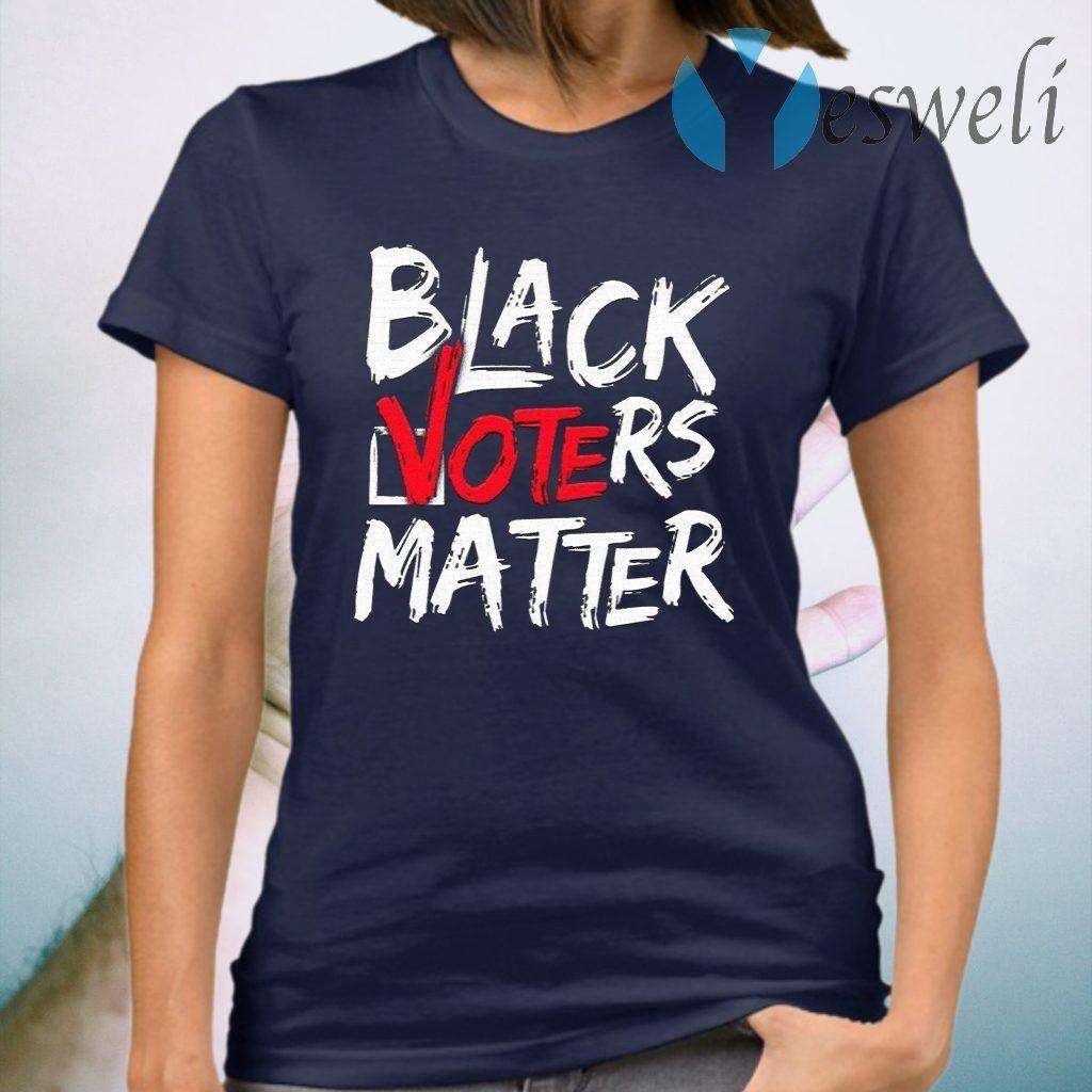 Black Voters Matter Your Vote Matters BLM T-Shirt