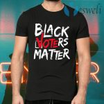 Black Voters Matter Your Vote Matters BLM T-Shirts
