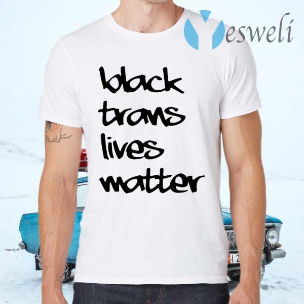 Black trans lives matter T-Shirts