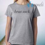 Bras Suck T-Shirt