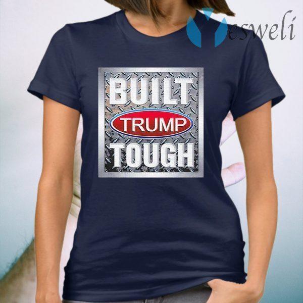 Built Trump Tough 2020 T-Shirt
