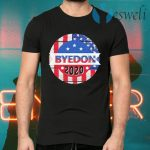 Byedon 2020 Election Donald Trump Hater Presidential Voter Politics Election T-Shirts