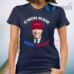 C'mon Man Vote Trump Pro Trump 2020 Election T-Shirt