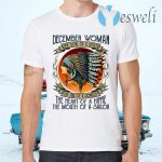 December Woman The Soul Of A Witch The Fire Of A Lioness Native American Woman T-Shirts