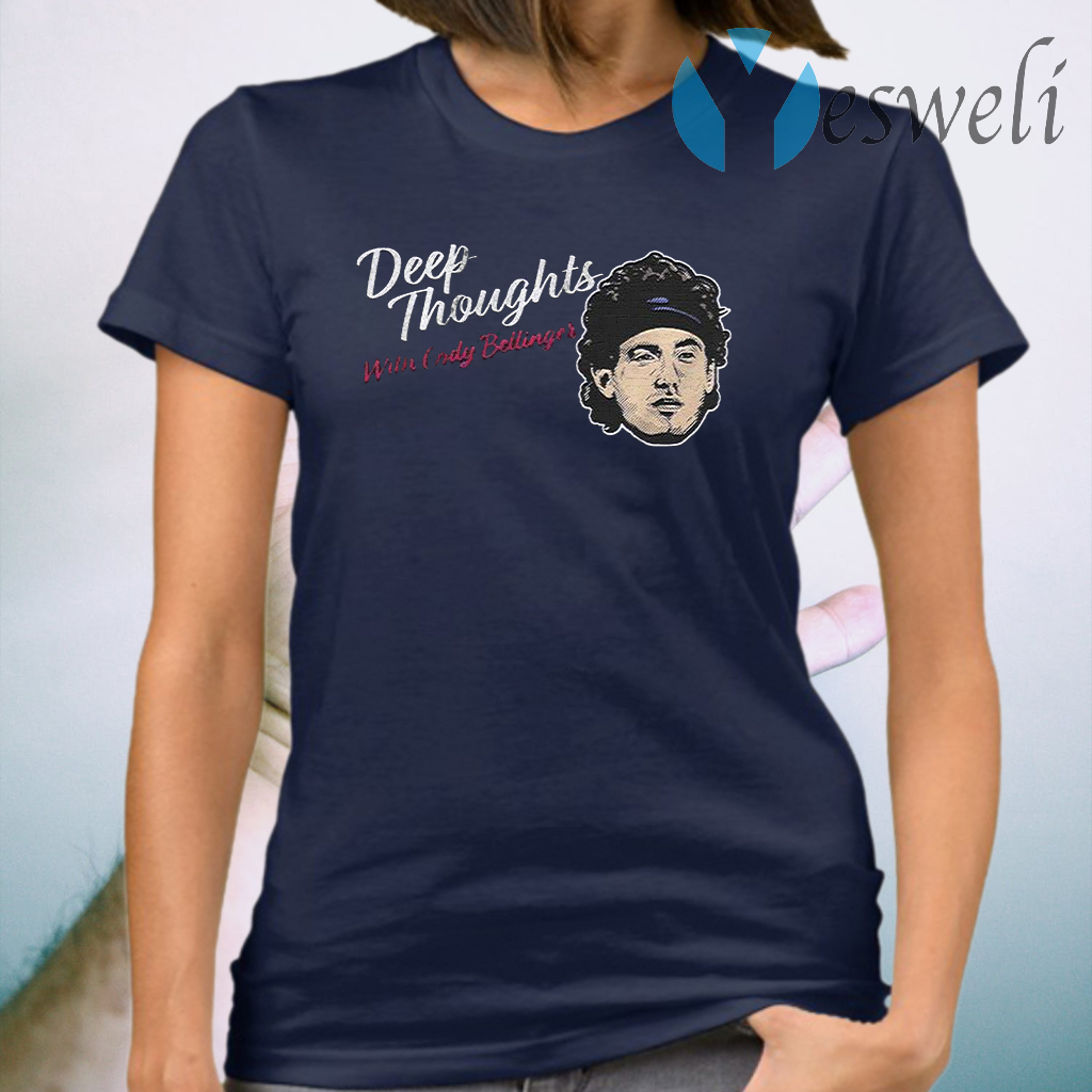 Deep Thoughts with Cody Bellinger T-Shirt