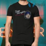 Deep thoughts with cody bellinger T-Shirts