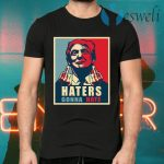 Donald Trump Haters Gonna Hate Trump President Funny T-Shirts