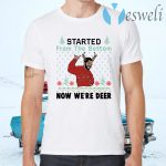 Drake started from the bottom now we're deer Christmas T-Shirts