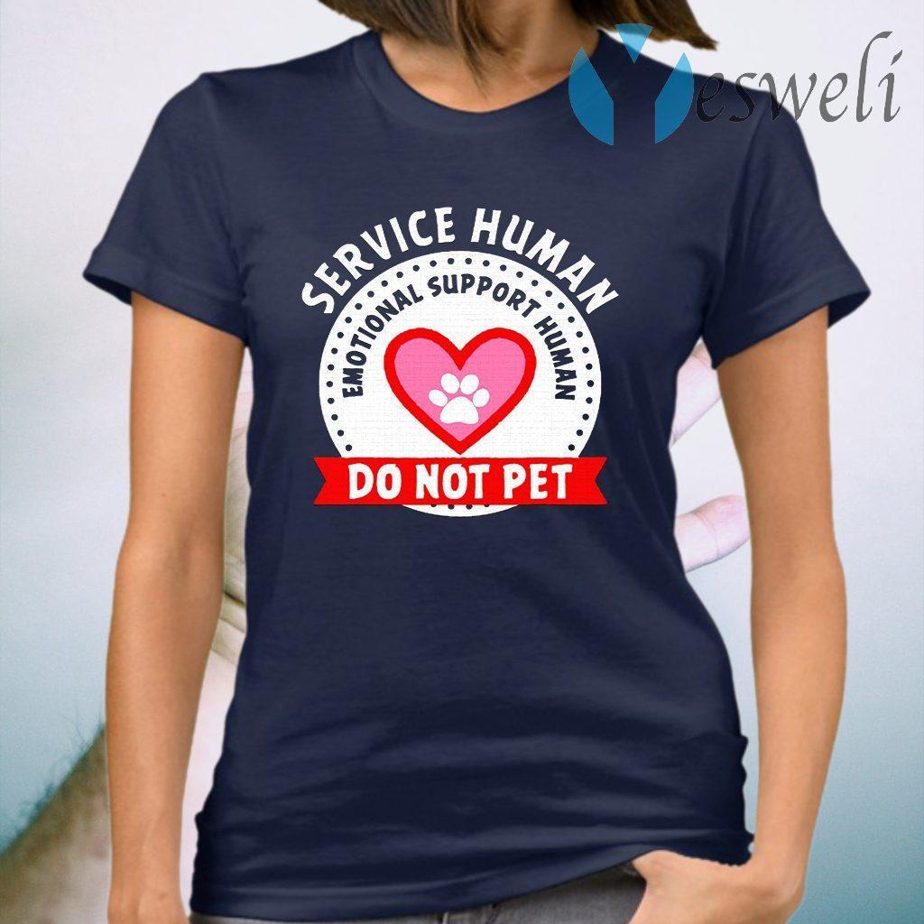 Emotional support human T-Shirt