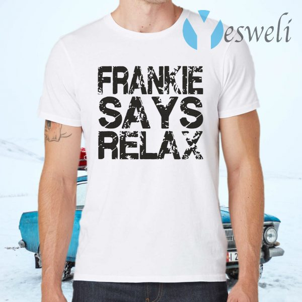 Frankie says relax T-Shirts