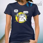 Funny Toothbrush Toilet Paper Humorous Conversation T-Shirt