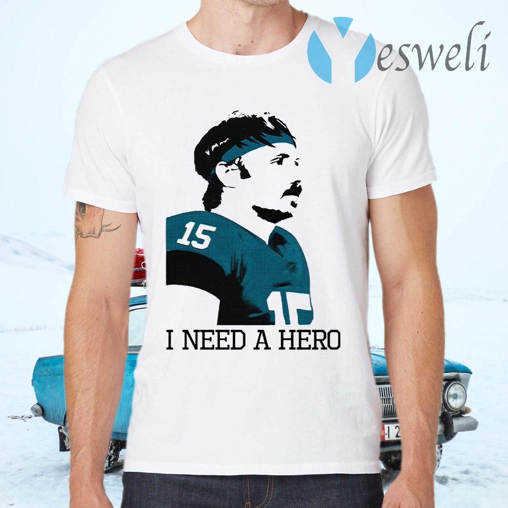 Gardner Minshew I Need A Hero T-Shirts
