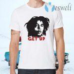 Get Up T-Shirts