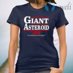 Giant Asteroid 2020 T-Shirt