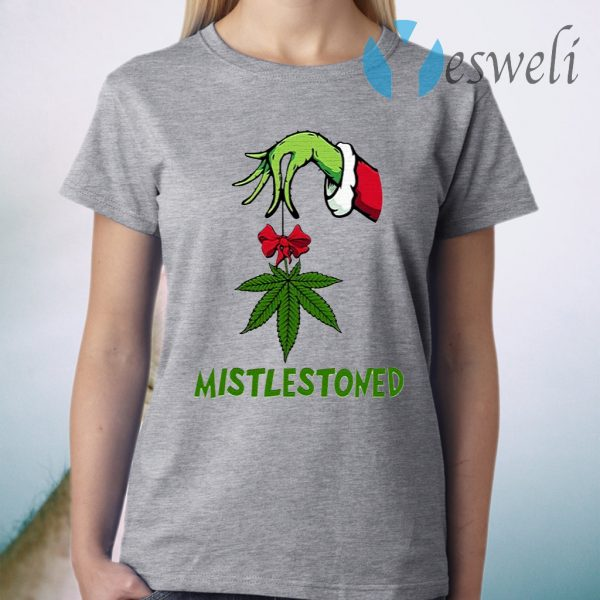 Grinch Hand Holding Weed Mistlestoned Christmas T-Shirt