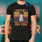 Hamilton History Has Its Eyes On You Vintage T-Shirts