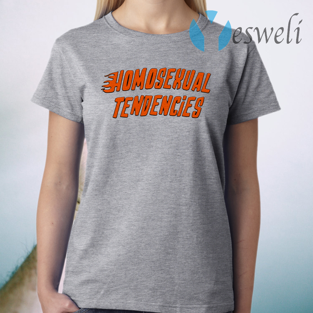 Homosexual Tendencies T-Shirt
