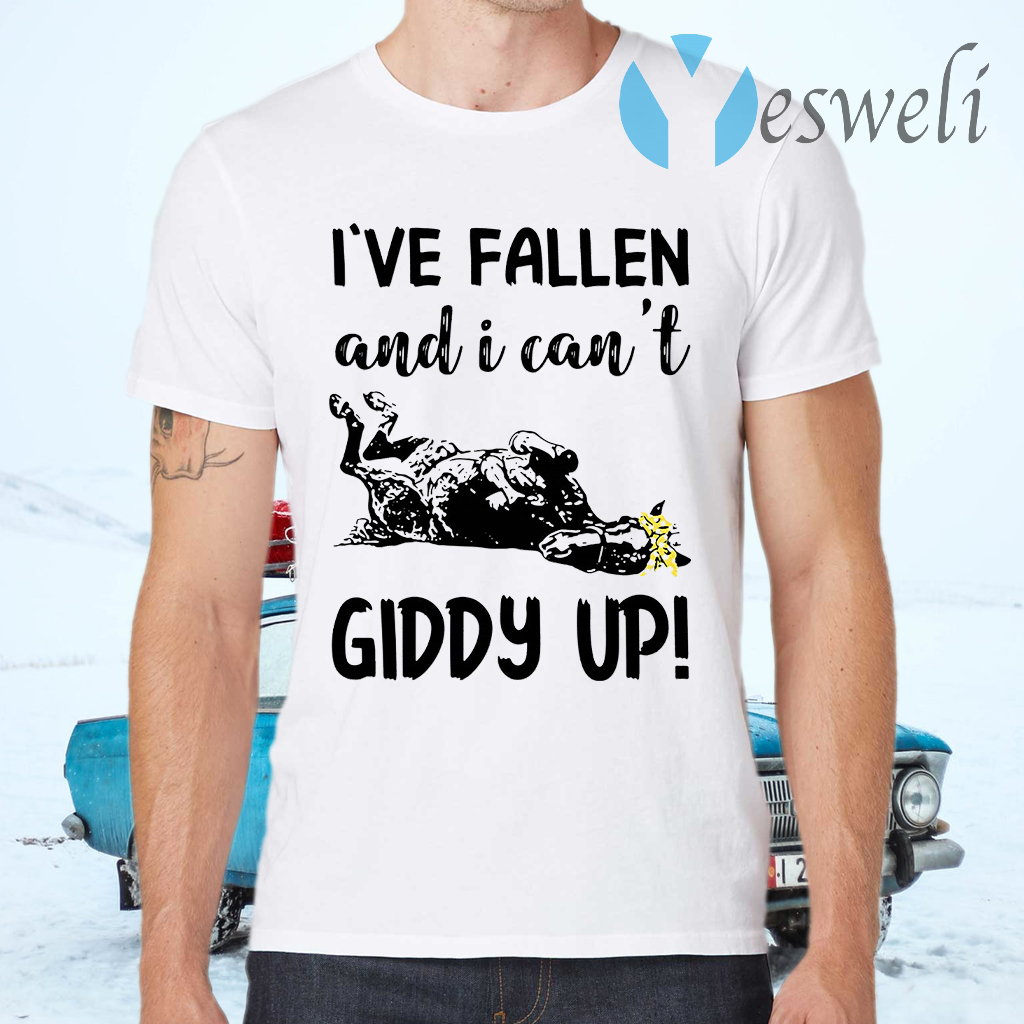 Horse Ive fallen and I cant Giddy up T-Shirts