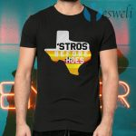 Houston Astros Texas Stros Before Hoes T-Shirts