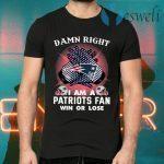 I Am A Patriots Fan T-Shirts